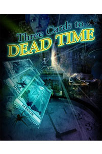 three cards to dead time cover