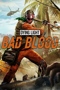 dying light bad blood cover