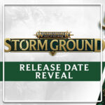 Bande-Annonce Warhammer Age of Sigmar : Storm Ground arrivera le 27 mai prochain