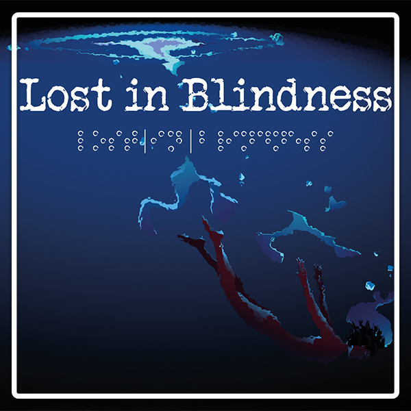 bande annonce lost in blindness