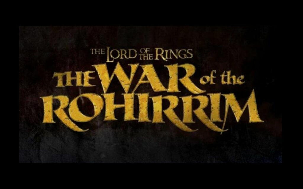 The Lord of the rings : the war of the rohirrim prochain film d'animation